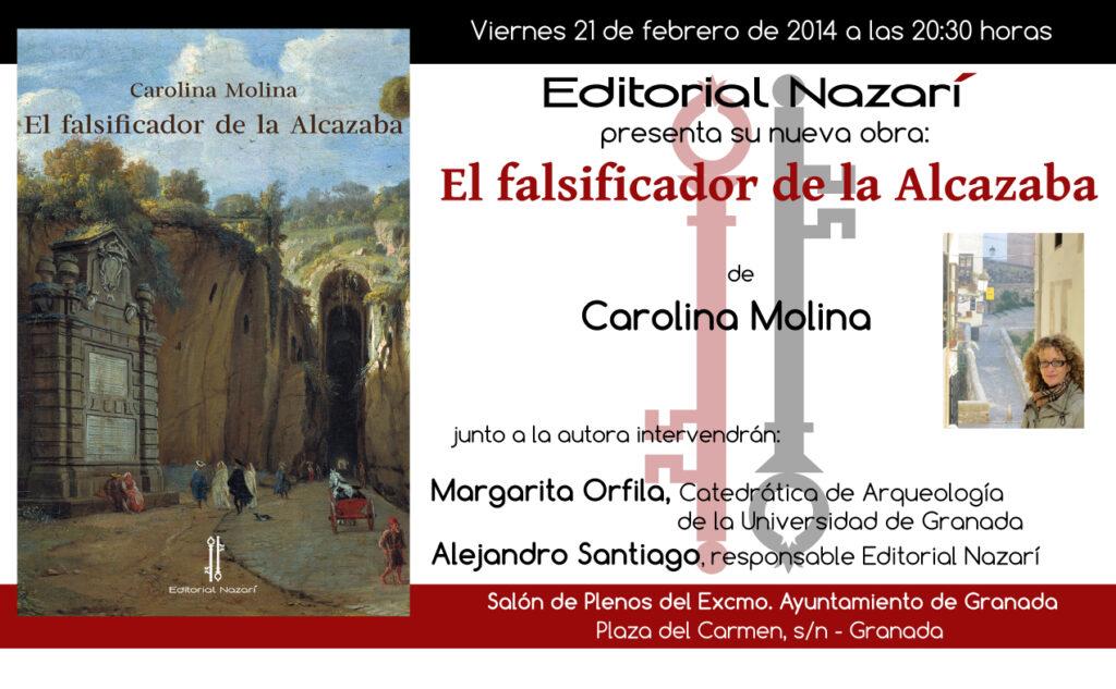 El falsificador de la Alcazaba - Carolina Molina - Granada
