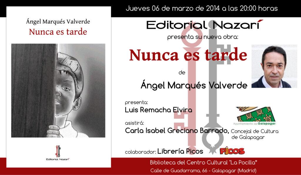Nunca es tarde - Ángel Marqués Valverde - Galapagar