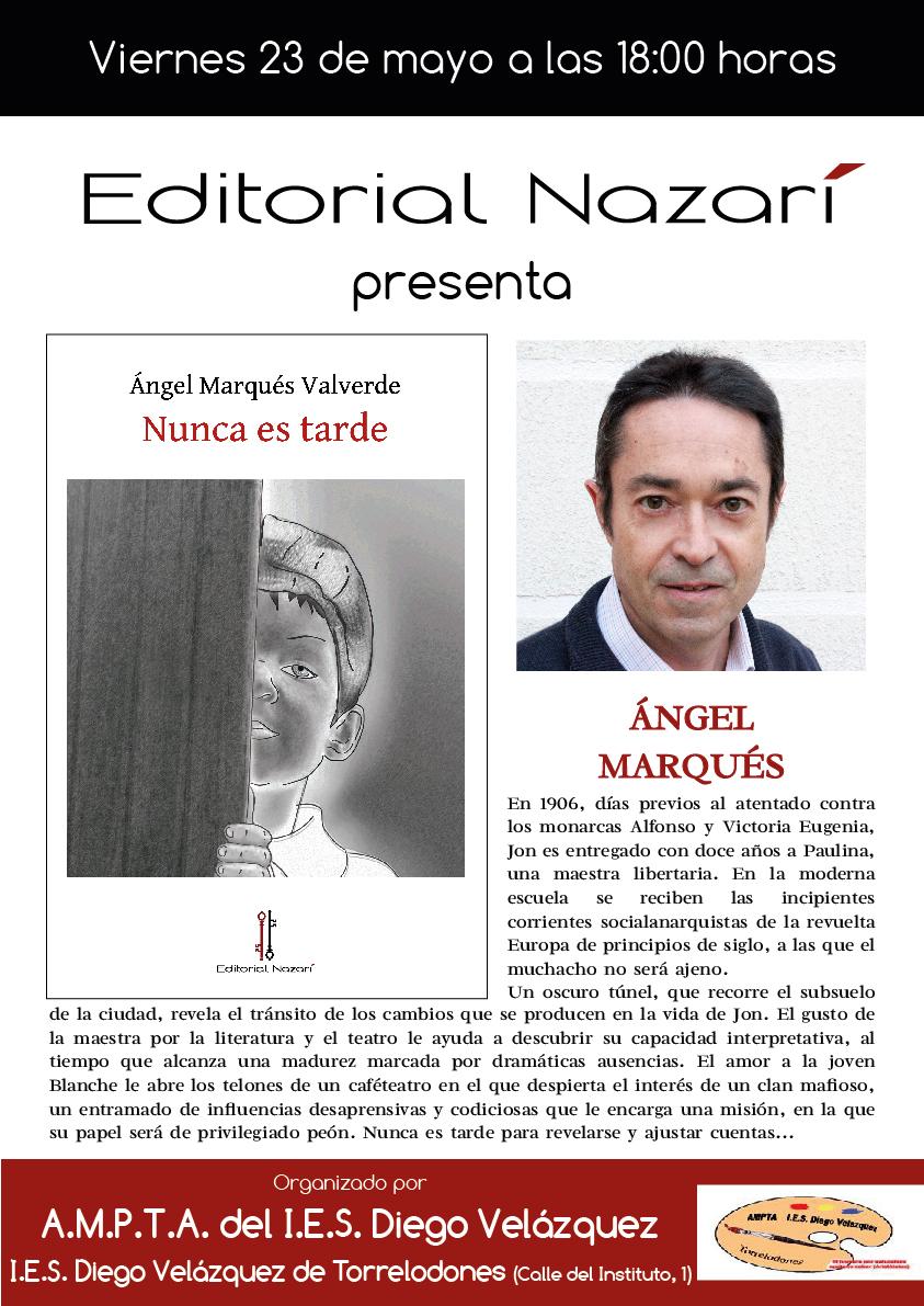 Nunca es tarde - Ángel Marqués Valverde - Torrelodones