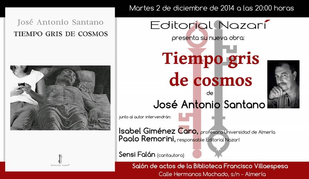 Tiempo gris de cosmos - José Antonio Santano - Almería