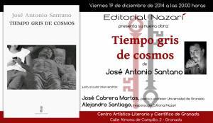 Tiempo gris de cosmos - José Antonio Santano - Granada