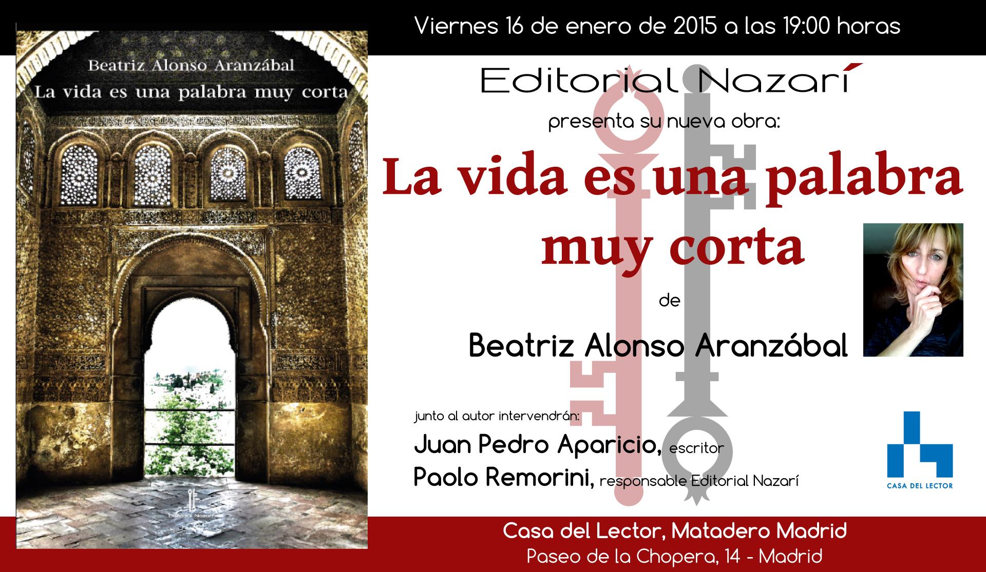 La vida es una palabra muy corta - Beatriz Alonso Aranzábal - Madrid