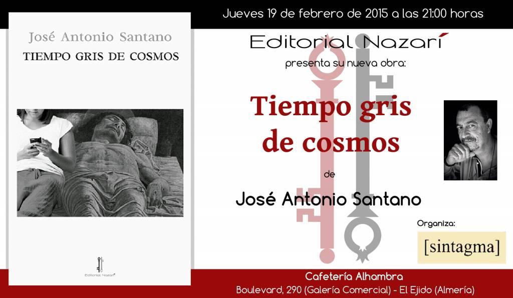 Tiempo gris de cosmos - José Antonio Santano - El Ejido