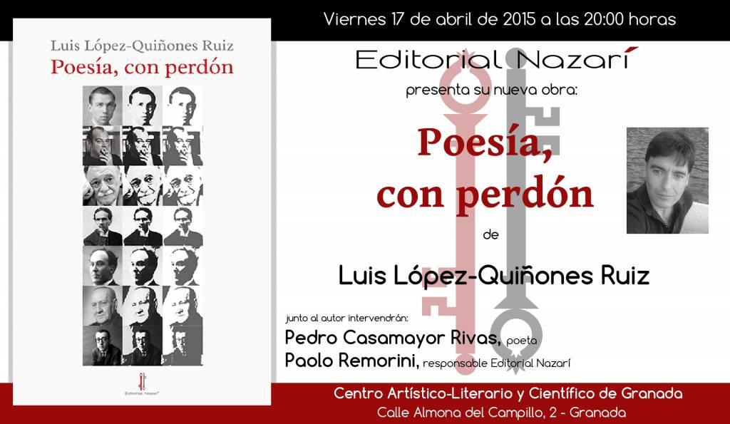 Poesía, con perdón - Luis López Quiñones - Granada