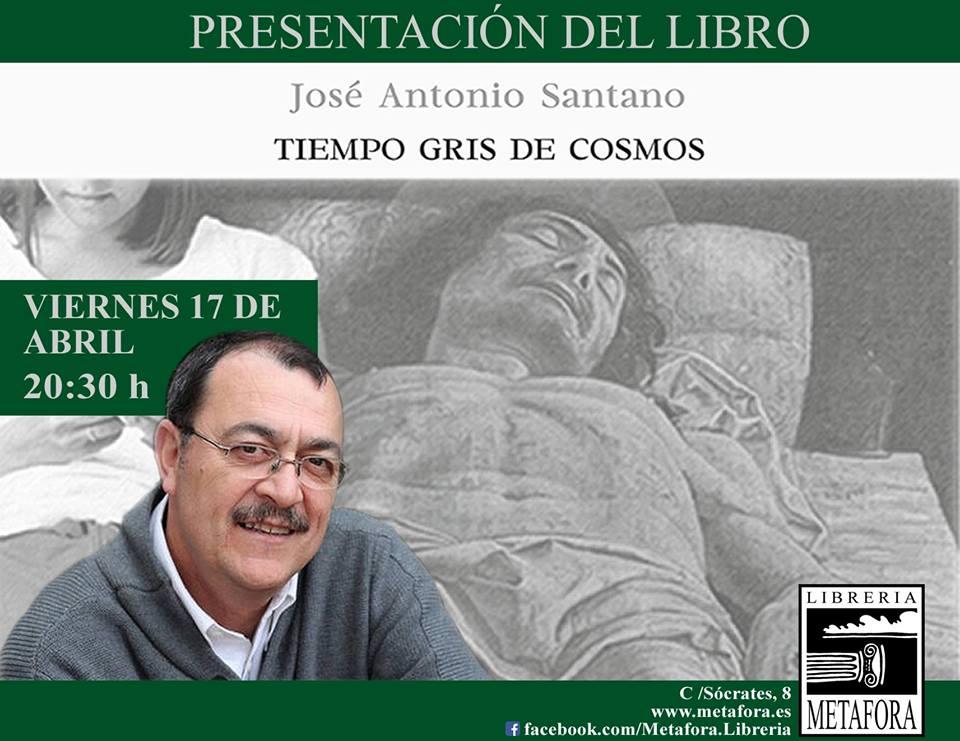 Tiempo gris de cosmos - José Antonio Santano - Librería Metáfora