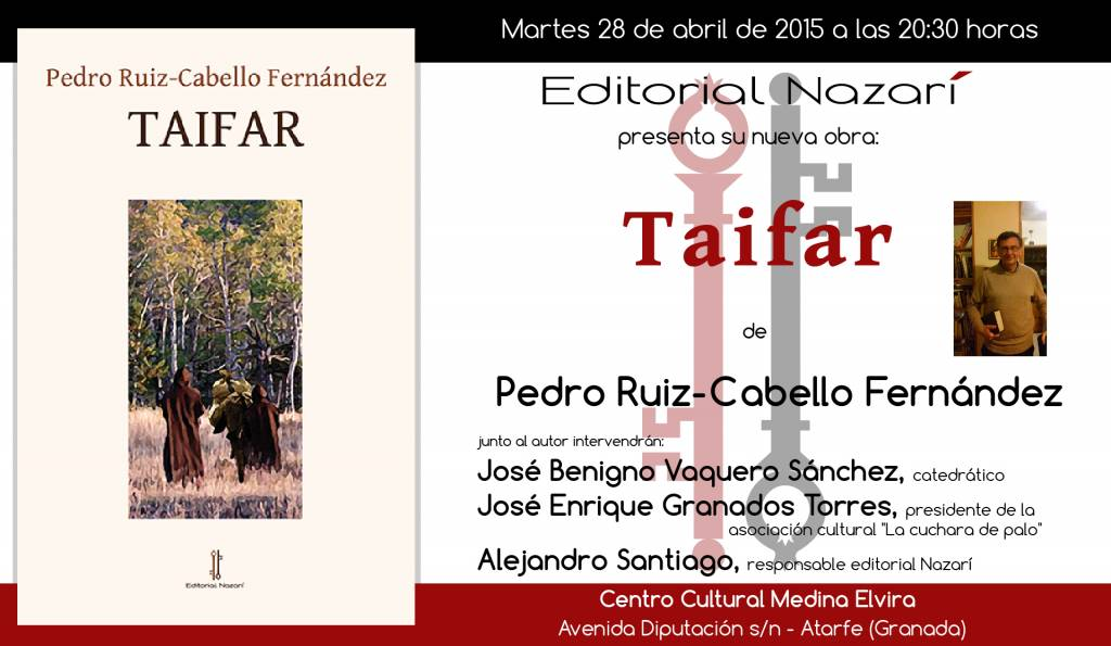 Taifar - Pedro Ruiz-Cabello Fernández - Centro Cultural Medina Elvira