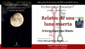Relatos de una luna muerta - Antonio Espinosa Úbeda - Málaga