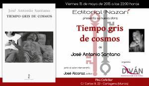 Tiempo gris de cosmos - José Antonio Santano - Cartagena