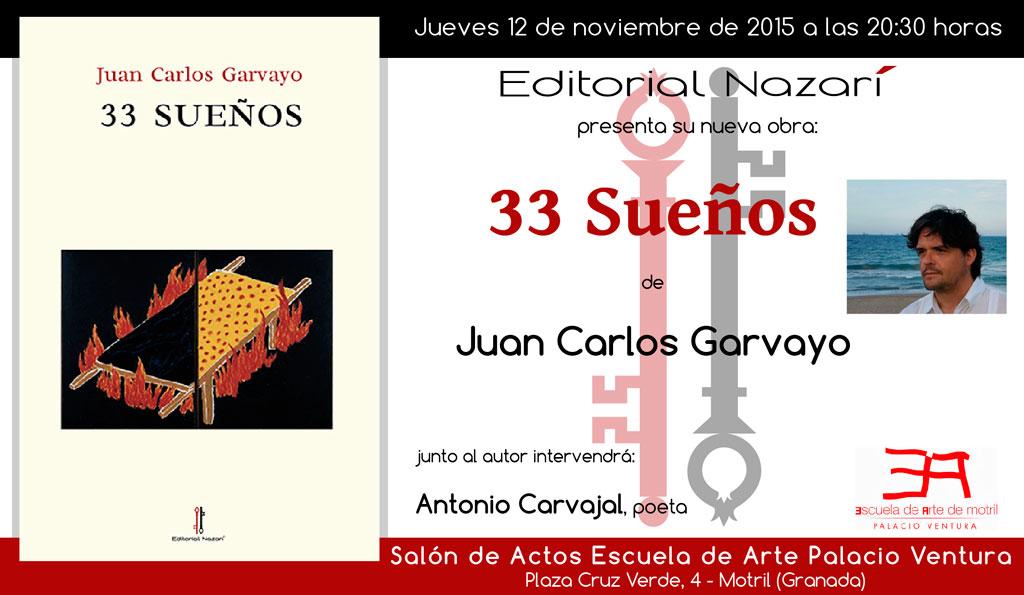 33 Sueños - Juan Carlos Garvayo - Motril