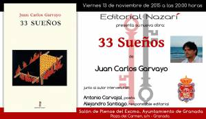33 Sueños - Juan Carlos Garvayo - Granada