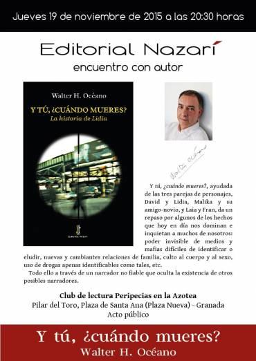 Encuentro con Walter H. Océano y su novela 'Y tú, ¿cuándo mueres?'