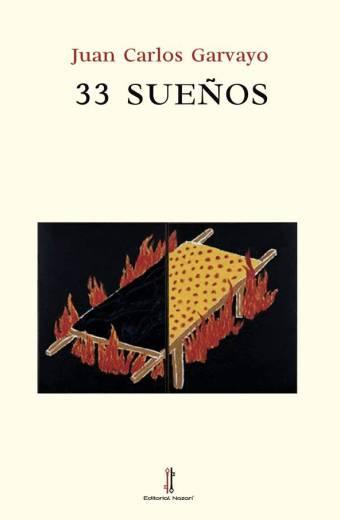 33 Sueños - Juan Carlos Garvayo