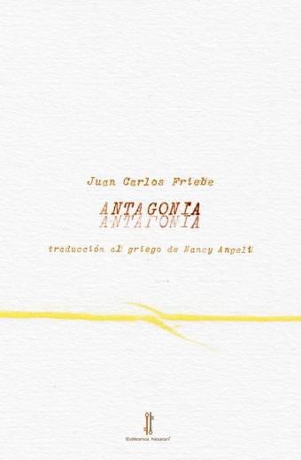 Antagonía - Juan Carlos Friebe