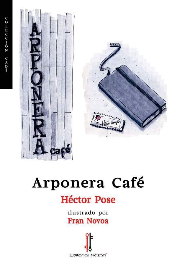 Arponera Café - Héctor Pose