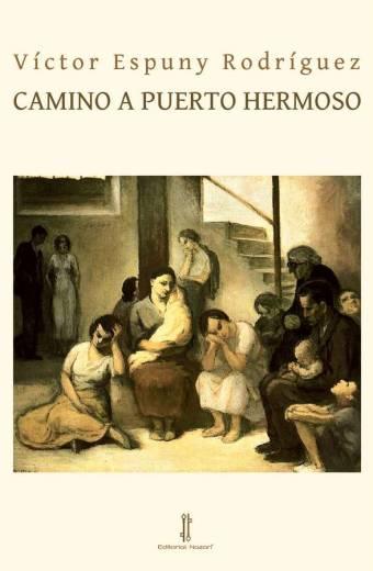 Camino a Puerto Hermoso - Víctor Espuny Rodríguez