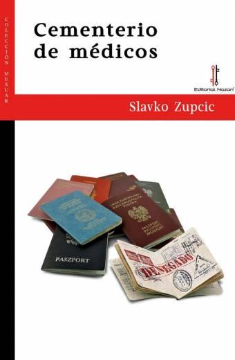Cementerio de médicos - Slavko Zupcic