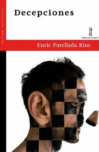 Decepciones - Enric Parellada Rius