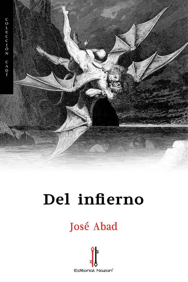 Del infierno - José Abad