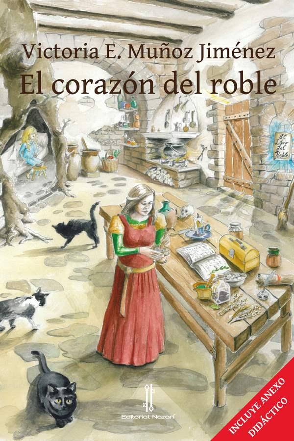 El corazón del roble - Victoria E. Muñoz Jiménez