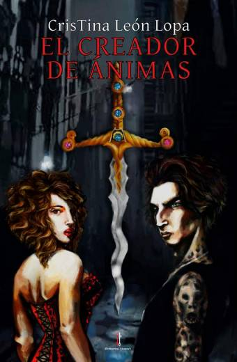 El creador de ánimas - CrisTina León Lopa