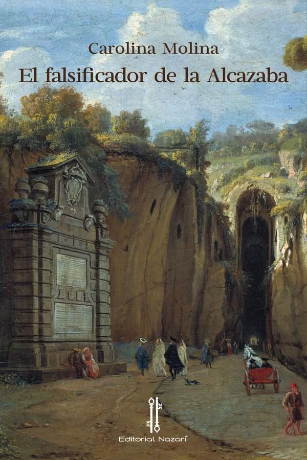 El falsificador de la Alcazaba - Carolina Molina