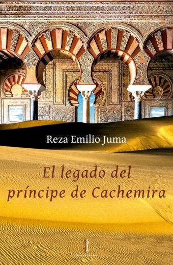 El legado del príncipe de Cachemira - Reza Emilio Juma