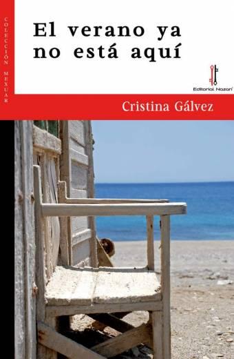 El verano ya no está aquí - Cristina Gálvez