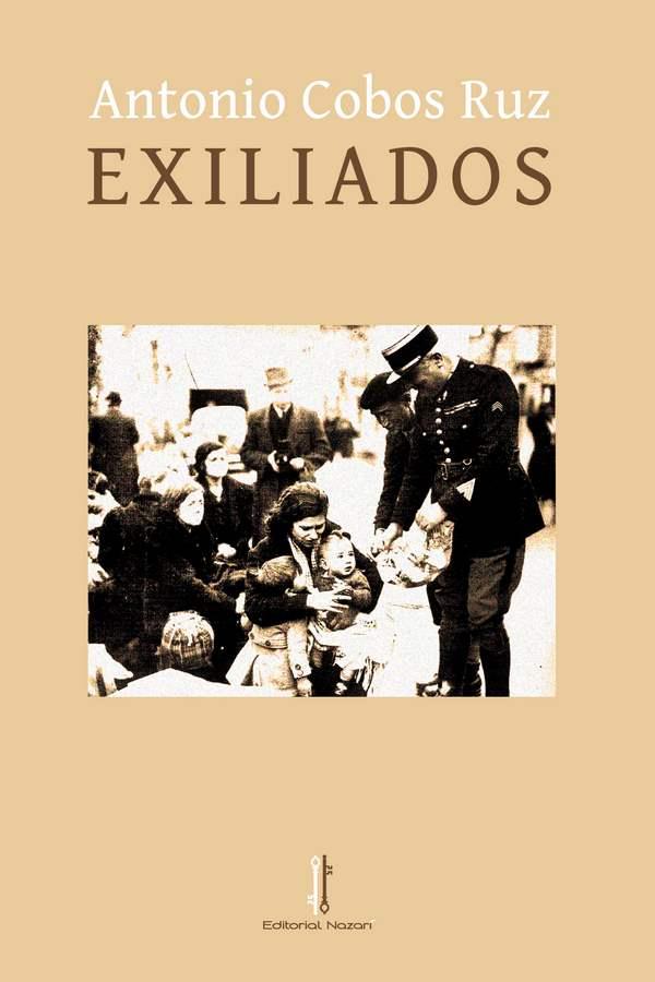 Exiliados - Antonio Cobos Ruz