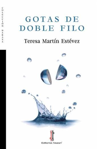Gotas de doble filo - Teresa Martín Estévez