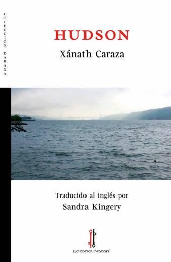 Hudson - Xánath Caraza