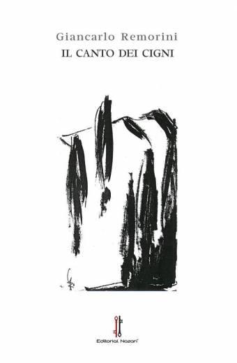 Il canto dei cigni - Giancarlo Remorini