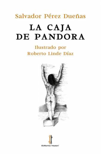 La Caja de Pandora - Salvador Pérez Dueñas