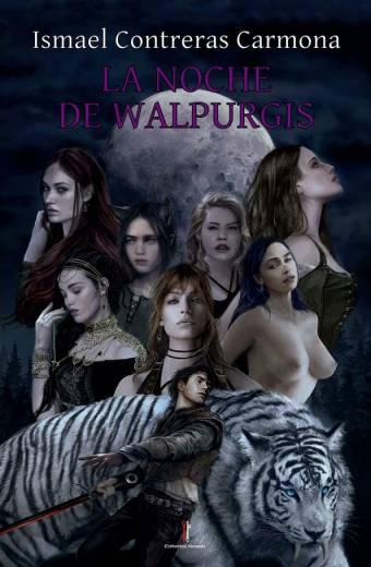 La Noche de Walpurgis - Ismael Contreras Carmona