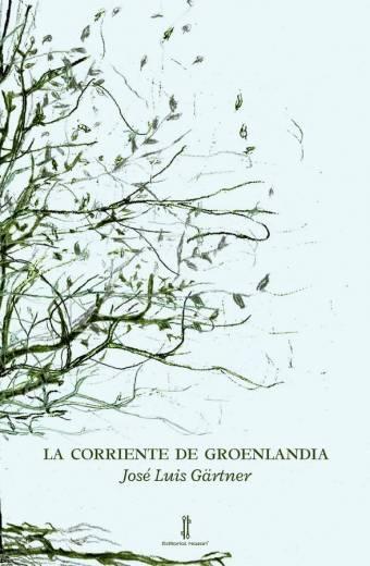 La corriente de Groenlandia - José Luis Gärtner