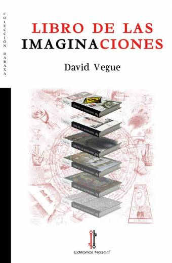 Libro de las imaginaciones - David Vegue