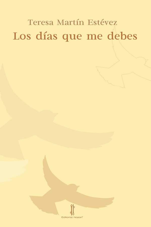 Los días que me debes - Teresa Martín Estévez