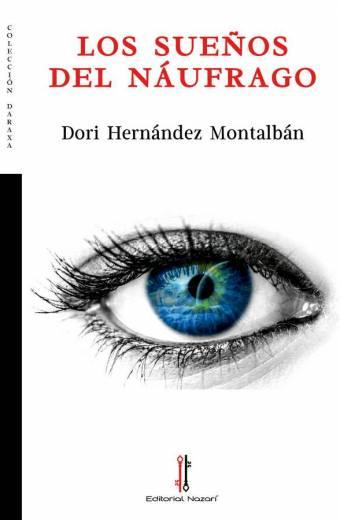 Los sueños del náufrago - Dori Hernández Montalbán