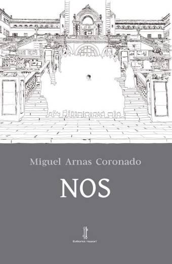 Nos - Miguel Arnas Coronado