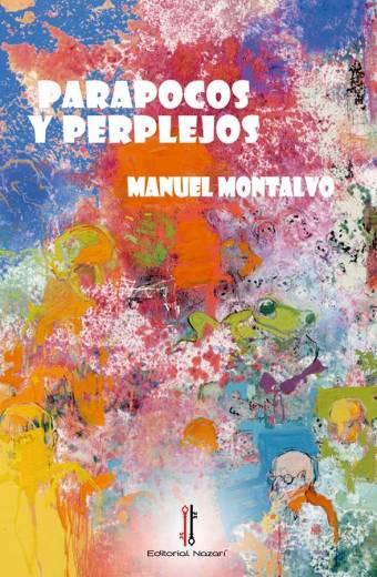Parapocos y perplejos - Manuel Montalvo