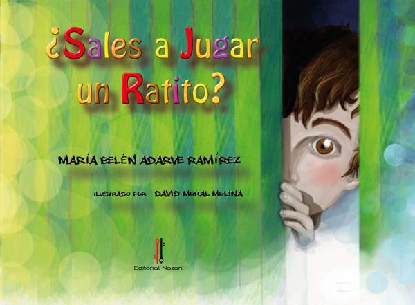 ¿Sales a jugar un ratito? - María Belén Adarve Ramírez