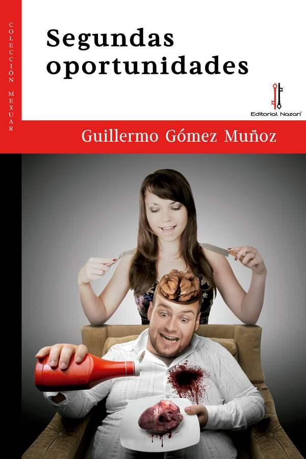 Segundas oportunidades - Guillermo Gómez Muñoz