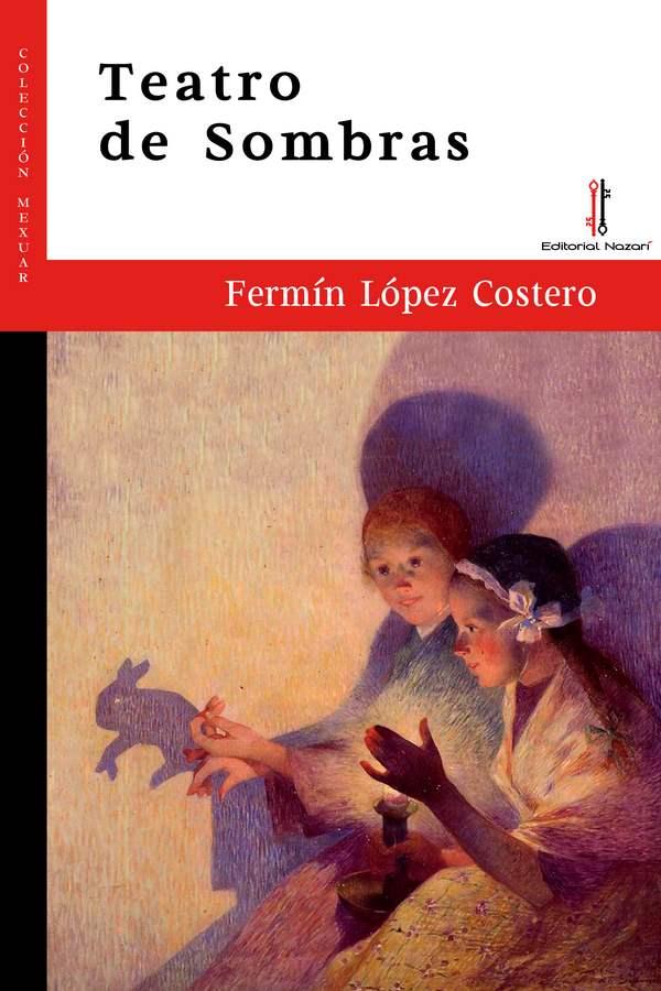 Teatro de Sombras - Fermín López Costero