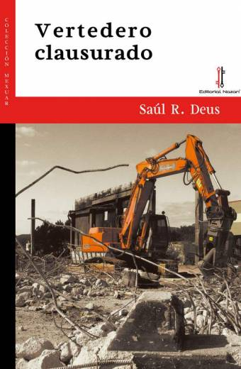 Vertedero clausurado - Saúl R. Deus
