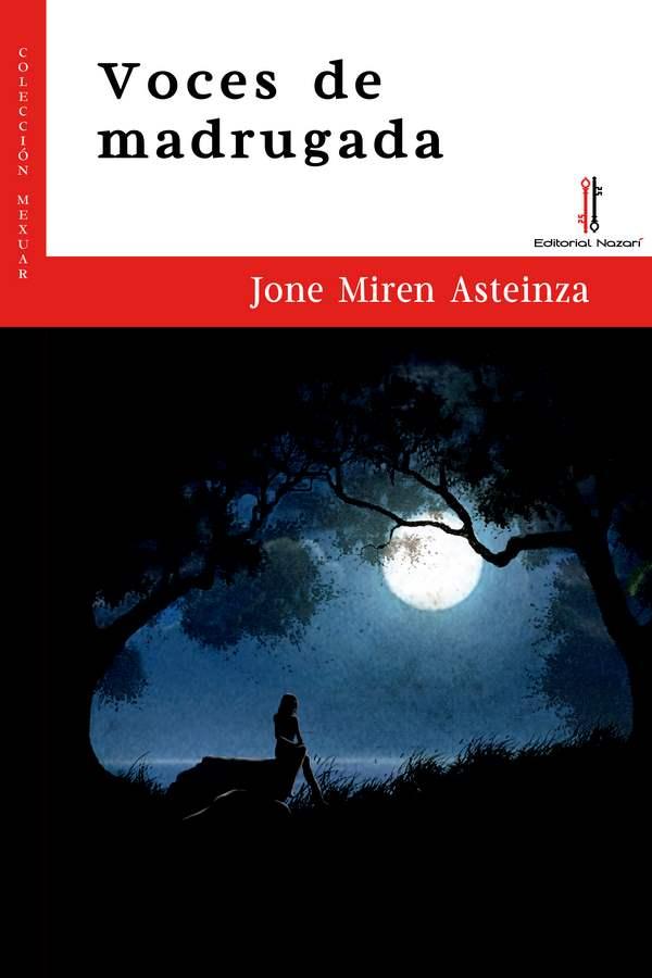 Voces de madrugada - Jone Miren Asteinza