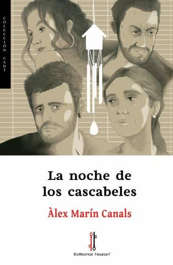 La noche de los cascabeles - Àlex Marín Canals
