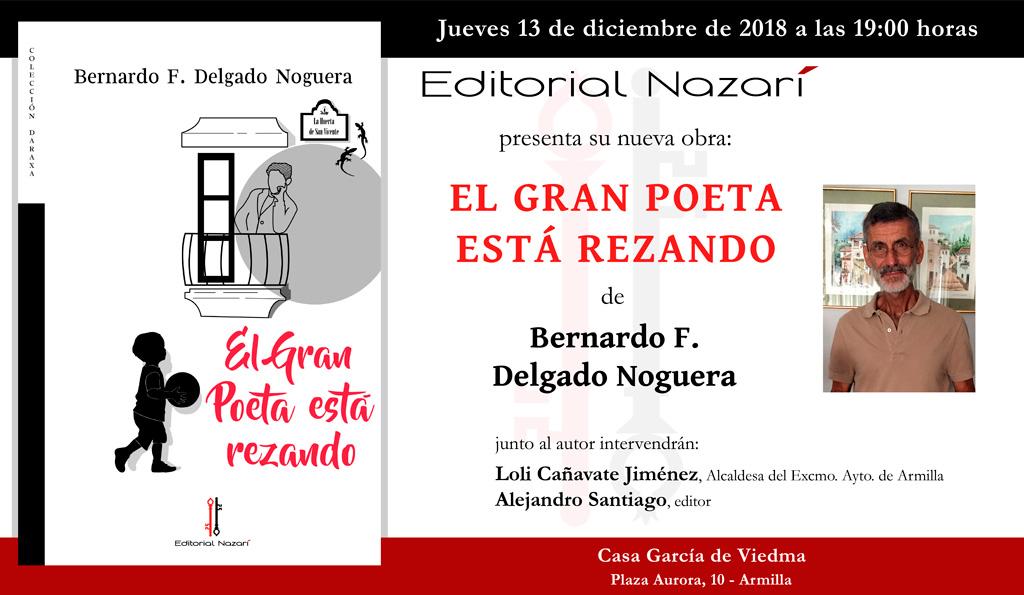 El gran poeta está rezando - Bernardo F. Delgado Noguera - Armilla