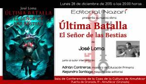 Última Batalla: El Señor de las Bestias - José Loma - Almuñécar