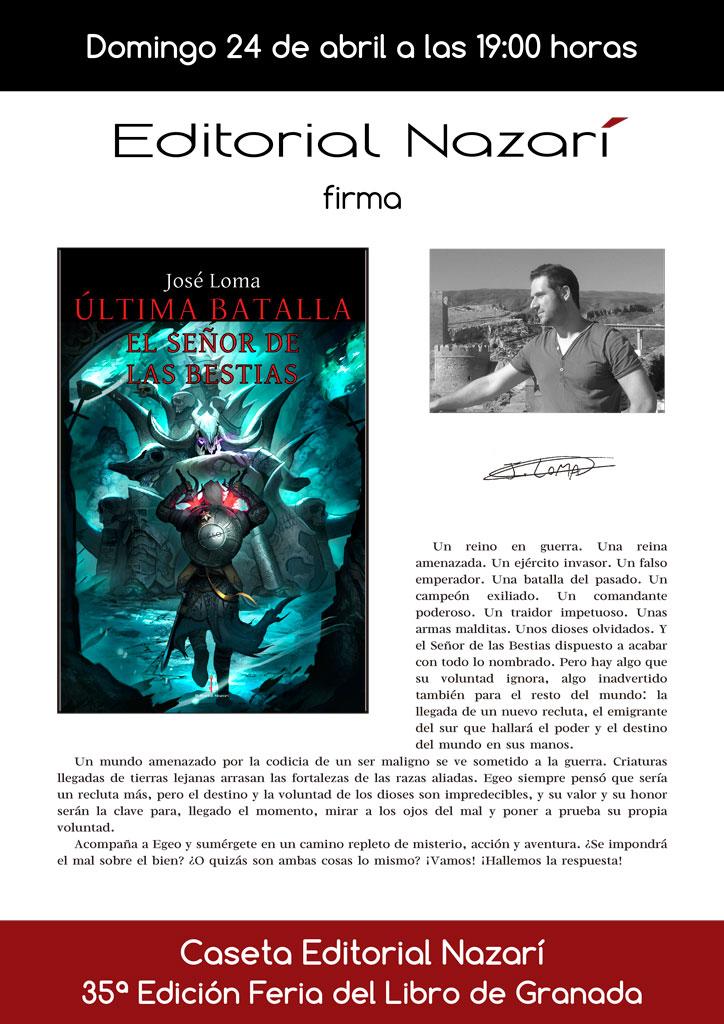 Última Batalla: El Señor de las Bestias - José Loma - Feria del Libro de Granada - FLG