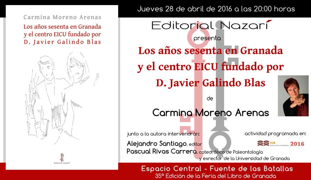 Los años sesenta en Granada y el centro EICU fundado por D. Javier Galindo Blas - Carmina Moreno Arenas - FLG