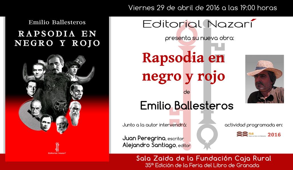 Rapsodia en negro y rojo - Emilio Ballesteros - Feria del Libro de Granada - FLG